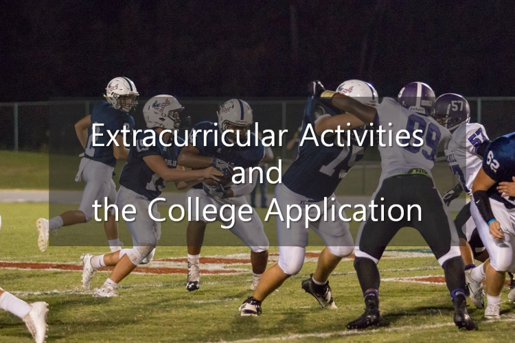 Extracurricular Activities and the College Application
